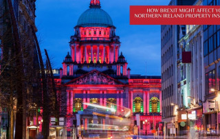 How Brexit might affect your Northern Ireland property insurance